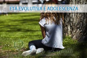 Età evolutiva e adolescenza
